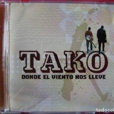 CDs de Música: TAKO.DONDE EL VIENTO NOS LLEVE...ROCK ARAGON. Lote 137441866