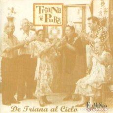 CDs de Música: TRIANA PURA ?– DE TRIANA AL CIELO (ESPAÑA,1998). Lote 137576098