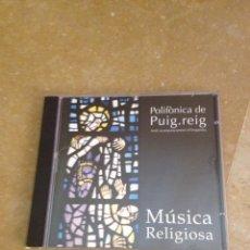 CDs de Música: POLIFÒNICA DE PUIG.REIG. AMB ACOMPANYAMENT D'ORQUESTRA. MÚSICA RELIGIOSA (CD). Lote 137716080