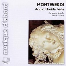 CDs de Música: CLAUDIO MONTEVERDI - ADDIO FLORIDA BELLA (CD) CONCERTO VOCALE, RENÉ JACOBS. Lote 137758054