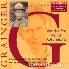 CDs de Música: PERCY GRAINGER - WORKS FOR WIND ORCHESTRA (CD) ROYAL NORTHERN COLLEGE. Lote 137758978
