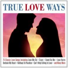 CDs de Música: TRUE LOVE WAYS - 75 CLASSIC LOVE SONGS - 3XCD. Lote 138022202