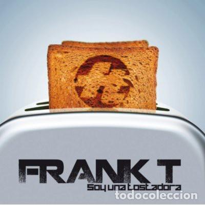 FRANK T - SOY UNA TOSTADORA (Música - CD's Hip hop)