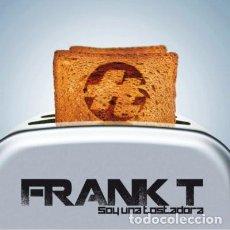 CDs de Música: FRANK T - SOY UNA TOSTADORA. Lote 138066498