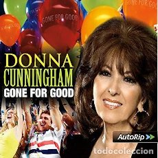 CDs de Música: DONNA CUNNINGHAM - GONE FOR GOOD - 1 TRACK CD-SG - DIGIPAK. Lote 138661358