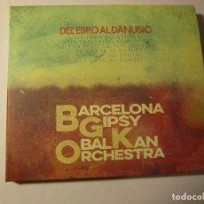 CDs de Música: CD BARCELONA GIPSY BALKAN ORCHESTRA BGKO DEL EBRO AL DANUBIO AÑO 2016. Lote 213522298