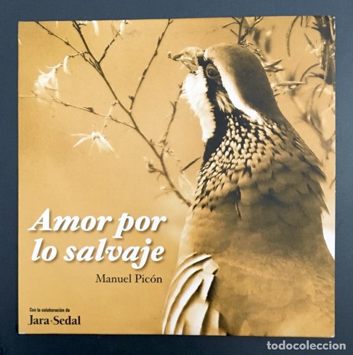 AMOR POR LO SALVAJE - MANUEL PICÓN - JARA Y SEDAL (Música - CD's Otros Estilos)