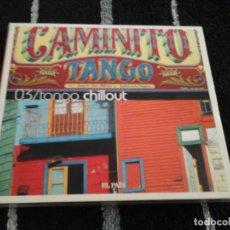 CDs de Música: TANGO CHILLOUT , CAMINITO TANGO, EL PAIS. Lote 139019050