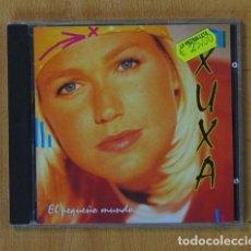 CDs de Música: XUXA - EL PEQUEÑO MUNDO - CD. Lote 162351852
