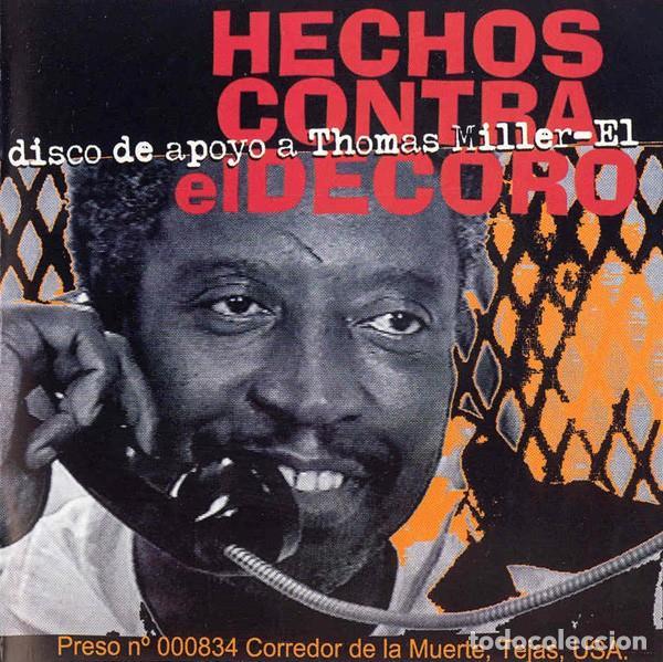 HECHOS CONTRA EL DECORO - MÚSICA CONTRA UNA EJECUCIÓN. DISCO DE APOYO A THOMAS MILLER-EL (Música - CD's Hip hop)