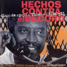 CDs de Música: HECHOS CONTRA EL DECORO - MÚSICA CONTRA UNA EJECUCIÓN. DISCO DE APOYO A THOMAS MILLER-EL. Lote 139227426