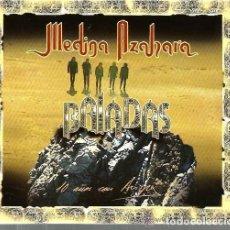 CDs de Música: MEDINA AZAHARA - BALADAS. Lote 139703362
