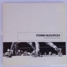 CDs de Música: FERMÍN MUGURUZA IN-KOMUNIKAZIOA CD VERSIÓN PROMOCIONAL. Lote 139767394
