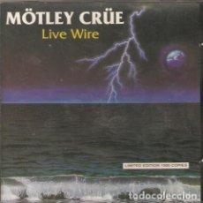 CDs de Música: MOTLEY CRUE - LIVE WIRE 1986 CD. Lote 139808230