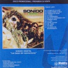 CDs de Música: SONIDO VEGETAL CD PROMO CON CONTENIDO EXTRA LAS BASES DEL RAZONAMIENTO. Lote 139841578