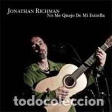 CDs de Música: JONATHAN RICHMAN - NO ME QUEJO DE MI ESTRELLA - DIGIPAK. Lote 139854166