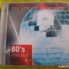 CDs de Música: THE AMBIENT EXPERIENCE 80´S CHILL OUT - BUDA SOUNDS 2005 - CD - PR. Lote 139984602
