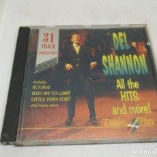 CDs de Música: DEL SHANNON ALL THE HITS & MORE CD. Lote 140179370