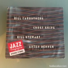 CDs de Música: BILL CARROTHERS - GHOST SHIPS (CD). Lote 140390930