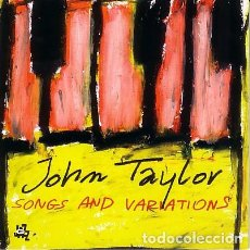 CDs de Música: JOHN TAYLOR - SONGS AND VARIATIONS (CD). Lote 140391174