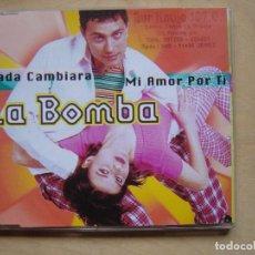 CDs de Música: LA BOMBA - NADA CAMBIARA MI AMOR POR TI - CD SINGLE 4 CORTES - 1996 - BLANCO Y NEGRO. Lote 140398290
