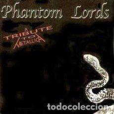CDs de Música: PHANTOM LORDS (A TRIBUTE TO METALLICA) . Lote 140427450