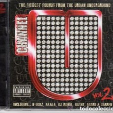 CDs de Música: CHANNEL U VOL.2 (THE SICKEST SOUNDS FROM THE URBAN UNDERGROUND) - 2 × CD- UK 2008 - HIP HOP. Lote 140441306