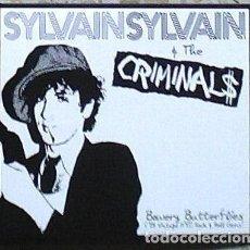 CDs de Música: SYLVAIN SYLVAIN & THE CRIMINALS - BOWERY BUTTERFLIES - '78 VINTAGE NYC ROCK&ROLL GEMS - DIGIPAK. Lote 140521662