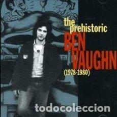 CDs de Música: BEN VAUGHN - THE PREHISTORIC BEN VAUGHN - 1978-1980. Lote 140526094