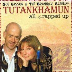 CDs de Música: SUE CASSON & THE BRANNICK ACADEMY - TUTANKHAMUN ALL WRAPPED UP. CD. DRESS CIRCLE. Lote 140527674