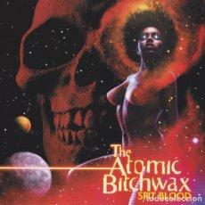 CDs de Música: THE ATOMIC BITCHWAX - SPIT BLOOD. Lote 140528066
