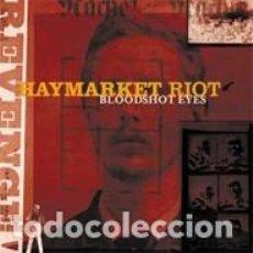 CDs de Música: HAYMARKET RIOT - BLOODSHOT EYES - 2002 DELBOY RECORDS EDITION. Lote 140529086