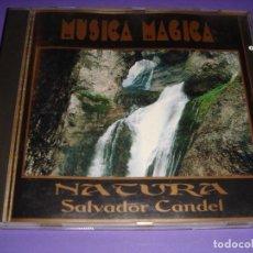 CDs de Música: MÚSICA MÁGICA / NATURA / SALVADOR CANDEL / CD. Lote 140735706