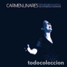 CDs de Música: CARMEN LINARES – REMEMBRANZAS - (A ESTRENAR). Lote 202029371