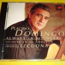CDs de Música: PLÁCIDO DOMINGO / ALWAYS IN MY HEART / SIEMPRE EN MI CORAZÓN / ERNESTO LECUONA / SIBONEY / CD. Lote 140885282