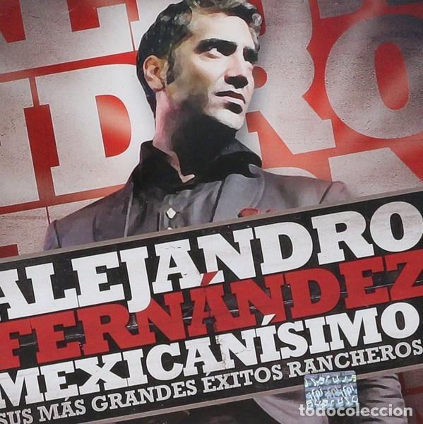 ALEJANDRO FERNÁNDEZ - MEXICANÍSIMO (SUS MÁS GRANDES ÉXITOS RANCHEROS) - CD+DVD (Música - CD's Latina)