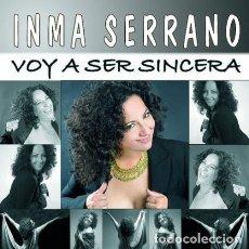CDs de Música: INMA SERRANO VOY A SER SINCERA CD DESCATALOGADO. Lote 141470458