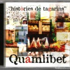 CDs de Música: QUAMLIBET - HISTÒRIES DE TAGARINS (CD) 2006 - MÚSICA I CANÇÓ TRADICIONAL PAÍS VALENCIÀ. Lote 141515174