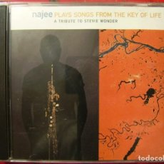 CDs de Música: NAJEE.PLAYS SONGS FROM THE KEY OF LIFE..A TRIBUTE TO STEVIE WONDER...RARO. Lote 141701062