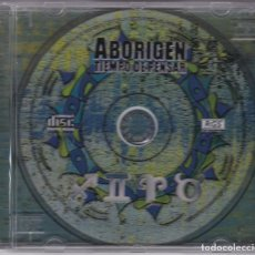 CD de Música: ABORIGEN,TIEMPO DE PENSAR EDICION ARGENTINA SIN CARATULA DELANTERA. Lote 141702694