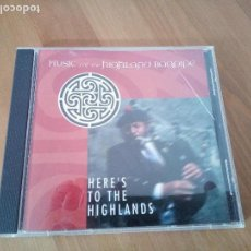 CDs de Música: MUSIC FOR THE HIGHLAND BAGPIPE CD HERE'S FOR THE HIGHLANDS GAITA FOLK. Lote 141791418