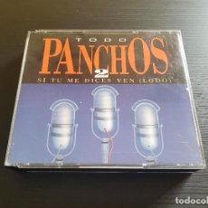 CDs de Música: TODO PANCHOS 2 - SI TU ME DICES VEN - LODO - CD ABUM - SONY - 1992. Lote 141816770