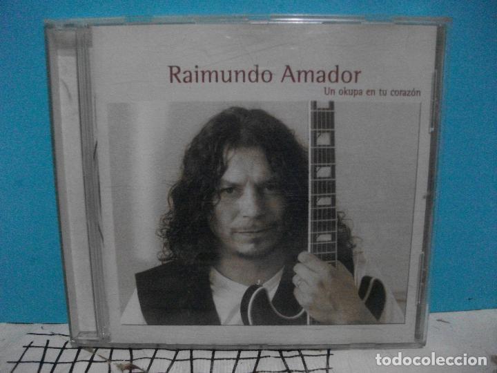 RAIMUNDO AMADOR. UN OKUPA EN TU CORAZON. CD ALBUM UNIVERSAL MUSIC 2000 PEPETO (Música - CD's Flamenco, Canción española y Cuplé)
