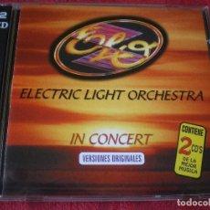 CDs de Música: ELO. ELECTRIC LIGHT ORCHESTRA IN CONCERT. DOBLE CD. COMPLETO Y MUY BUEN ESTADO.. Lote 142038322