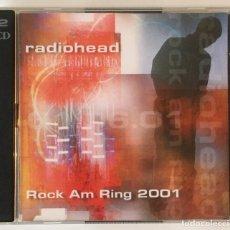 CDs de Música: RADIOHEAD. ROCK AM RING 2001. 2 CD. EN DIRECTO. INDIE ROCK. ALTERNATIVE ROCK.. Lote 142081954