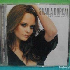 CDs de Música: SHAILA DURCAL - RECORDANDO ( CD ALBUM EMI 2006). Lote 142163506