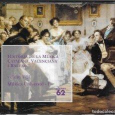 CDs de Música: == CD214 - HISTÒRIA DE LA MÚSICA CATALANA, VALENCIANA I BALEAR - VOL. VIII - MÚSICA UNIVERSAL - I. Lote 142205198