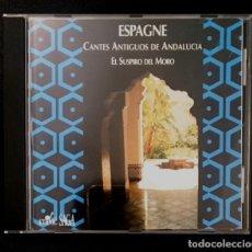 CDs de Música: CANTES ANTIGUOS DE ANDALUCÍA - EL SUSPIRO DEL MORO. Lote 142205406