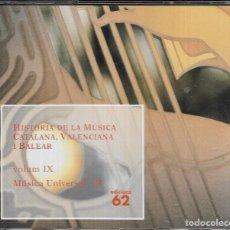 CDs de Música: == CD168 - HISTÒRIA DE LA MÚSICA CATALANA, VALENCIANA I BALEAR - VOL. IX - MÚSICA UNIVERSAL II. Lote 142205894