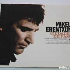 CDs de Música: MIKEL ERENTXUN CIUDADES DE PASO CD. Lote 142307678